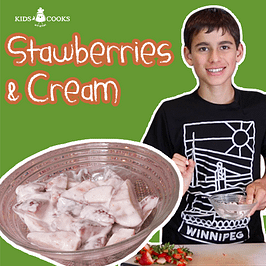 strawberries and cream kids cooking video lesson